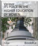 ITS PLACE IN THE HIGHER EDUCATION OF WOMEN