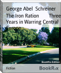 The Iron Ration        Three Years in Warring Central Europe