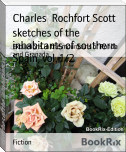 sketches of the inhabitants of southern Spain, vol. 1/2