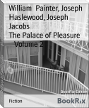 The Palace of Pleasure        Volume 2