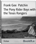 The Pony Rider Boys with the Texas Rangers