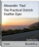 The Practical Ostrich Feather Dyer