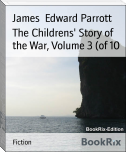 The Childrens' Story of the War, Volume 3 (of 10