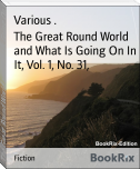 The Great Round World and What Is Going On In It, Vol. 1, No. 31,