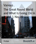 The Great Round World and What Is Going On In It, Vol. 1, No. 39