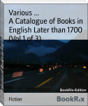 A Catalogue of Books in English Later than 1700 (Vol 1 of 3)