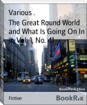 The Great Round World and What Is Going On In It, Vol. 1, No. 41
