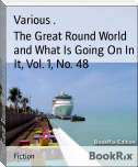 The Great Round World and What Is Going On In It, Vol. 1, No. 48
