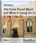 The Great Round World and What Is Going On In It, Vol. 1, No. 51