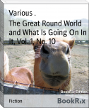 The Great Round World and What Is Going On In It, Vol. 1, No. 10