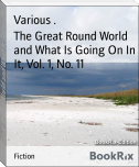 The Great Round World and What Is Going On In It, Vol. 1, No. 11