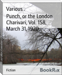 Punch, or the London Charivari, Vol. 158,  March 31, 1920