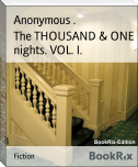 The THOUSAND & ONE nights. VOL. I.