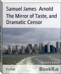 The Mirror of Taste, and Dramatic Censor