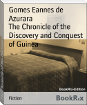 The Chronicle of the Discovery and Conquest of Guinea