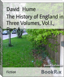 The History of England in Three Volumes, Vol.I., Part A.