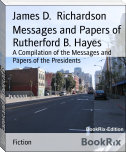 Messages and Papers of Rutherford B. Hayes