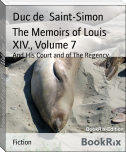 The Memoirs of Louis XIV., Volume 7