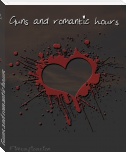 Guns and romantic hours