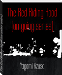 The Red Riding Hood (on going series)