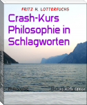 Crash-Kurs Philosophie in Schlagworten