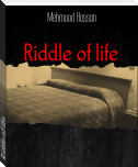 Riddle of life