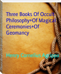 Three Books Of Occult Philosophy+Of Magical Ceremonies+Of Geomancy