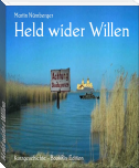 Held wider Willen