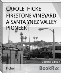 FIRESTONE VINEYARD: A SANTA YNEZ VALLEY PIONEER