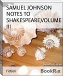 NOTES TO SHAKESPEARE,VOLUME III