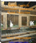 Golden Guide to Successful Commercial Rabbit Production