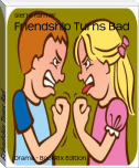 Friendship Turns Bad
