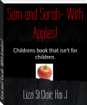 Sam and Sarah- With Apples!
