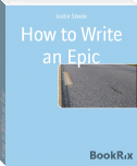 How to Write an Epic