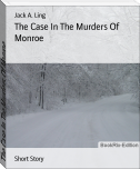The Case In The Murders Of Monroe