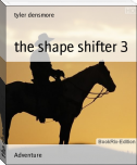 the shape shifter 3
