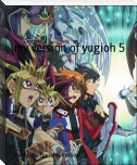 my version of yugioh 5