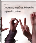 Love, Hopes, Happiness And Longing