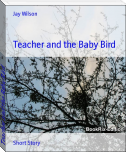 Teacher and the Baby Bird
