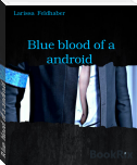Blue blood of a android