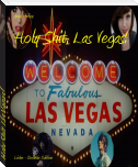 Holy Shit, Las Vegas!