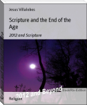 Scripture and the End of the Age