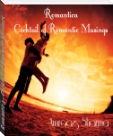 Romantica - Cocktail of Romantic Musings