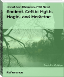 Ancient Celtic Myth, Magic, and Medicine