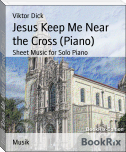 Jesus Keep Me Near the Cross (Piano)