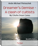 Dreamer's Demise - A clash of cultists