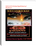 WICCAN'S Wicked Spell Book of Shadows!