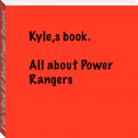 Kyle's Book All About Power Rangers