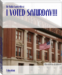 I VOTED SATURDAY!!!