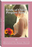 Bride of CHRIST Prepare Now!